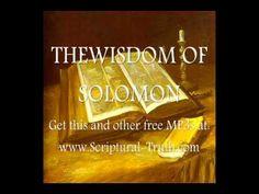 The Wisdom of Solomon - Entire Book (The Book of  Wisdom) https://youtu.be/ZRNgkTUf-XI