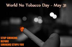 World No Tobacco Day – May 31