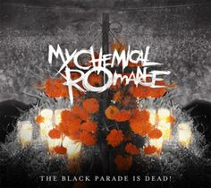 The Black Parade Is Dead! (MCR)