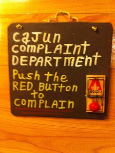 Cajun complaint department