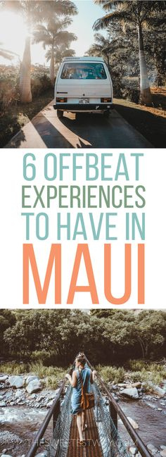 6 offbeat Maui experiences you never knew you wanted to have! Things to do in #Maui #Hawaii