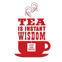 Tea Is Wisdom | nickprints