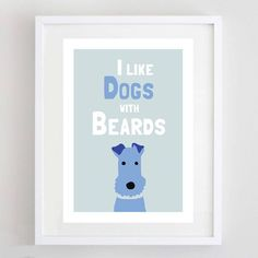 'i like dogs with beards' print by forever foxed   notonthehighstreet.com