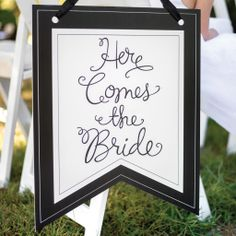 """""""Here Comes the Bride"""" Pennant Sign"""