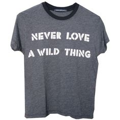 Wildfox Never Love - Mini T ($129) ❤ liked on Polyvore featuring tops, t-shirts, shirts, tees, women, tee-shirt, t shirt, mini t shirts, shirt top and mini shirt