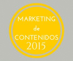 """Marketing de Contenidos en el 2015"" http://hubs.ly/y0spJ80  by @eilis_boyle"