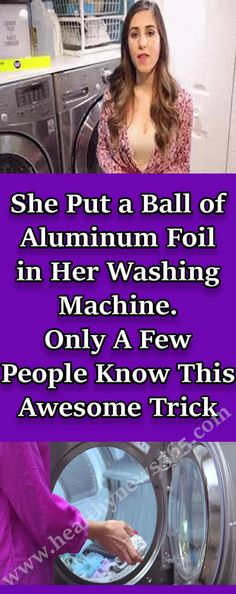 She Put a Ball of Aluminum Foil in Her Washing Machine. Only a Few People Know This Awesome Trick – Health Awareness Media Health And Nutrition, Health Tips, Health Facts, Women's Health, How To Sharpen Scissors, Daily Activities, Natural Medicine, Herbal Medicine, New Tricks