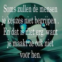 Daily Positive Affirmations, Positive Quotes, Motivational Quotes, The Words, Best Quotes, Funny Quotes, Life Quotes, Confirmation Quotes, Dutch Quotes