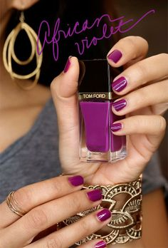 Tom Ford Nail Lacquer in African Violet Love Nails, Pretty Nails, My Nails, Makeup And Beauty Blog, Beauty Nails, Violet Nails, Tom Ford Beauty, Purple Lipstick, Nail Polish Colors