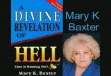 A Divine Revelation of HELL by Mary K. Baxter -FULL : Free Download & Streaming : Internet Archive