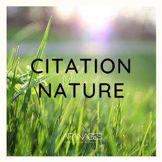 Couverture Citation nature Citation Nature, Garden Landscaping, Quotes