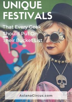 12 Best festivals That Every Geek Should Go To at least once