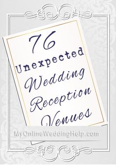 Unique Wedding Reception Venue Ideas. Pin now, look at with fiancee later.