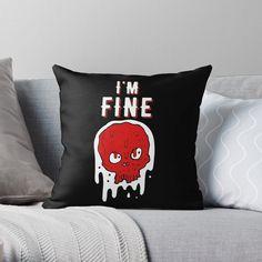 'I am Fine - skull' Throw Pillow by RIVEofficial Funny Pillows, I'm Fine, Skull Design, Funny Design, Designer Throw Pillows, Pillow Design, Pop Culture, Blankets, Pop Art