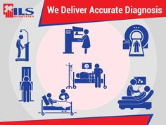 Accurate #Diagnosis is extremely crucial to ensure #EffectiveTreatment. Get most accurate diagnosis at #ILS Hospitals.