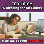 ICD 10 Training - A Blessing for All Coders
