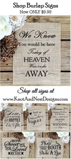 Burlap Signs great for Rustic wedding themes or farmhouse weddings at www.KnotAndNestDesigns.com