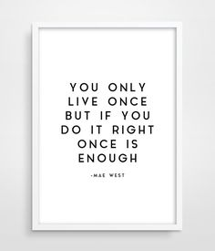 Mae West Quote - Sophisticated Woman Art - Film Star - Hollywood - Bedroom Decor - Wall Decor - Awesome Quote - Typography Print.