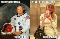 small step for mankind vs too many selfies for one person.   Lololololol!!!!!!!