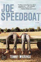 Joe Speedboat door Tommy Wieringa