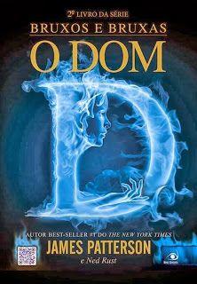 Heeey! Vamos conferir um pouco do livro O Dom? Segundo livro da série Bruxos e Bruxas e do aclamado autor James Patterson. . http://coracoesdeneve.blogspot.com.br/2013/10/divulgacao-o-dom.html  Baixe o trecho do livro: http://www.blognovoconceito.com.br/banners/redir.php?cod_par=5267&id=112