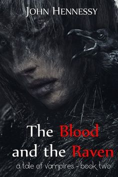 The Blood and the Raven (A Tale of Vampires, #2)