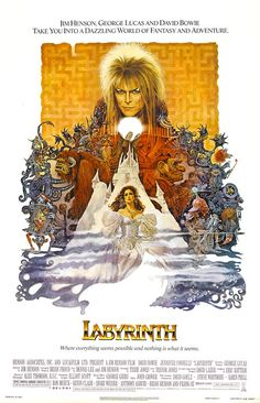 Labyrinth (1986). Directed by Jim Henson, and screen play by Terry Jones. The image is from Wikipedia and most likely ownership of Henson Company, and Disney