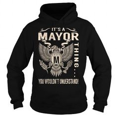 ITS A MAYOR THING YOU WOULDNT UNDERSTAND - LAST NAME, SURNAME T-SHIRT (EAGLE) T-SHIRTS, HOODIES, SWEATSHIRT (39.99$ ==► Shopping Now)