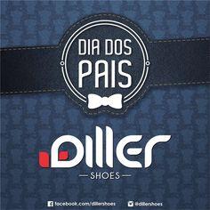 Dia dos Pais - Diller Shoes
