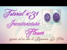 Chiacchierino ad Ago: TUTORIAL 31 – Incastonatura Flower - YouTube