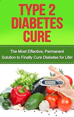 FREE TODAY~~~Type 2 Diabetes Cure: The Most Effective, Permanent Solution to Finally Cure Diabetes for Life! (type 2 diabetes, diabetes cure, diabetes, diabetes diet, ... diet plan, type 2 diabetes cookbook) by Heather Anderson, www.amazon.com/...