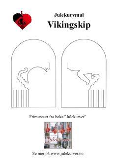 http://www.julekurver.no/julekurvmaler/maler/julekurvmal-vikingskip.gif