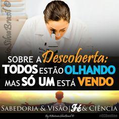 """""""Sobre a Descoberta: Todos estão olhando, mas só um está VENDO""""  ASSISTA a Palavra Do Dia """"Sabedoria e Visão; Fé e Ciência"""" By @AntonioSilvaBra em: http://facebook.com/AntonioSilvaBrasilOficial/videos/815371445199039/ #ecdonline"""