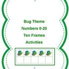 This bug theme packet focuses on ten frame activities. There are 2 different matching games for matching the ten frame to the correct number (for n...