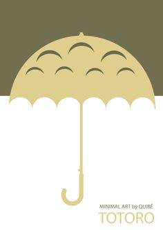 Minimal Movie Posters - My Neighbor Totoro by Quibe Minimal Movie Posters, Minimal Poster, Cool Posters, Studio Ghibli, Chat Bus, Totoro Umbrella, My Neighbour Totoro, Alternative Movie Posters, Vintage Movies