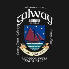 T-Shirts by Ireland Galway Ireland, Motto, T Shirt, Supreme T Shirt, Tee Shirt, Mottos, Tee