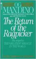 Read the Ragpicker AND The Return of the Ragpicker: You will be hooked on all of Og Mandino's books