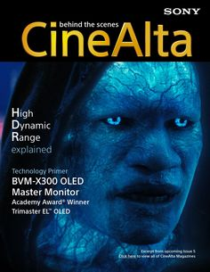 Excerpt from the upcoming CineAlta Issue 5, explains High Dynamic Range in simple language.  It features an in-depth interview with Bill Baggelaar of Sony Pictures Colorworks, which has done extensive testing with HDR imagery. Following the interview, Sony Sr. Product Manager Gary Mandle explains the exciting new BVM-X300 4K OLED Master Monitor and its role in the mastering of HDR content. This primer also includes the exciting news that Sony's Trimaster EL OLED technology just won a ...