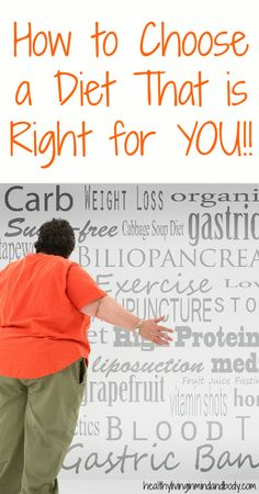 How to Choose a Diet That is Right For You