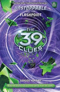 Flashpoint (The 39 Clues: Unstoppable, #4) These books continue to be action packed and fun.