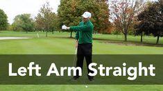 How to Keep the Left Arm Straight | Golf Instruction | My Golf Tutor