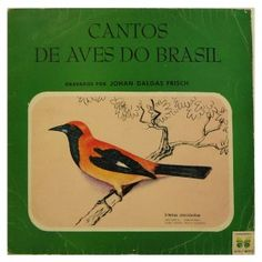 #Cantos de #Aves do #Brasil - #vinil #vinilrecords #temas