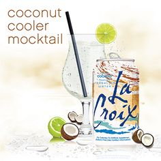 mocktail - How do you make a LaCroix Coconut Cooler Mocktail? By combining coconut milk, fresh lime juice and Coconut LaCroix Sparkling Water - use this drink recipe!