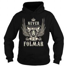 Cool FOLMAR FOLMARYEAR FOLMARBIRTHDAY FOLMARHOODIE FOLMAR NAME FOLMARHOODIES  TSHIRT FOR YOU T-Shirts