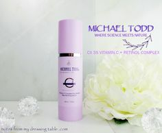 Michael Todd CX Vitamin C Plus Retinol Complex for Beautiful Skin - Notes from My Dressing Table