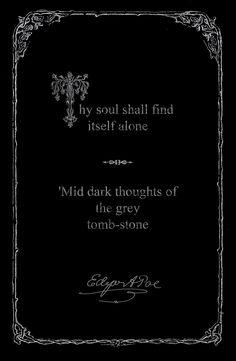 Thy soul shall find itself alone Edgar Allan Poe