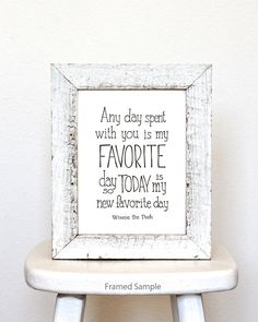 """Winnie the Pooh quote """"any day spent with you is my favorite day"""" Disney movie quote poster, typographic print, friendship anniversary gift"""