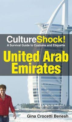 CultureShock! UAE (Cultureshock United Arab Emirates: A S...