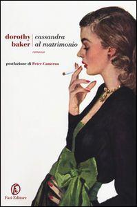 Libro Cassandra al matrimonio Dorothy Baker