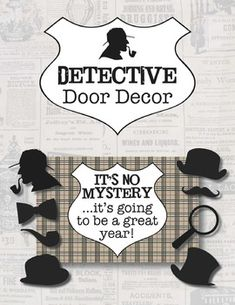 Detective Door Decoration from Busy B's Resources on TpT https://www.teacherspayteachers.com/Store/Busy-Bs-Resources